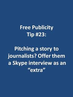 "Many #journalists and #bloggers are relying on Skype for interviews, even print media. Their newspapers and magazines want video to go along with the printed article, so they can post the videos at their websites. That's why your pitch will be more enticing if you offer a Skype interview. Or, offer Skype interview as an ""extra"" to accompany the larger story about you. #skype #interview"