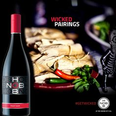 Spice up your #WickedFeast with #DayoftheDead favorites like tamales and our Pinot Nior. #SomeLikeItHot #GetWicked