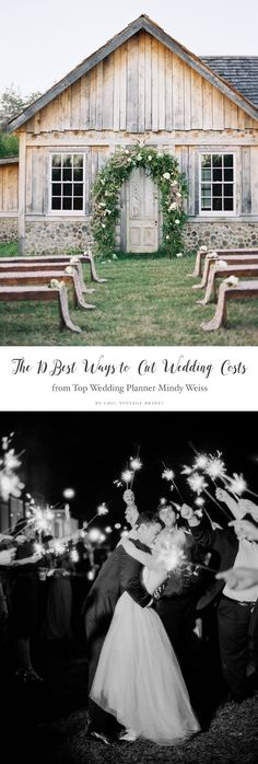 The 10 Best Ways to Cut Wedding Costs from World Famous Wedding Planner Mindy Weiss
