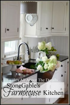This is the perfect cottage kitchen... StoneGable: ALL ABOUT THE DETAILS KITCHEN HOME TOUR