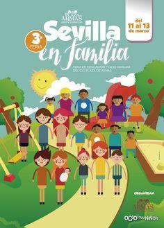 ¡Vuelve la III Feria de #Sevilla #EnFamilia a Plaza de Armas del 11 al 13 de marzo! Ven a la mayor feria de educación y ocio familiar de Sevilla a tu #CCPlazadeArmas