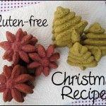 Recipe for Gluten Free, Sugar Free 80 Gluten-Free Christmas Recipes