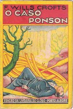 Livro Coleção Amarela Vol. 31 O Caso Ponson F. Wills Crofts - R$ 55,00 no MercadoLivre