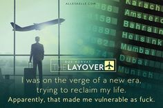 The Layover - Roe Horvat - Book Teaser by Alleskelle. www.alleskelle.com/teasers #Alleskelle @Alleskelle