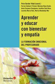 aprender y educar con bienestar y empatia: la formacion emocional del profesorado-pere darder vidal-9788499214191