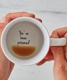 MAKE THEM SMILE: You've been poisoned coffee mug. #cups #poison