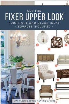 page filled with inspiration images to help you get the fixer upper look created by chip and joanna gaines - includes sources for 37 furniture and accesories inspired by the fixer upper look