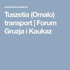 Tuszetia (Omalo) transport | Forum Gruzja i Kaukaz