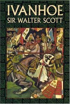 Ivanhoe by Sir Walter Scott Best Historical Romance Novels, Books To Read, My Books, Historischer Roman, Scotland History, The Worst Witch, Outlander Book, Children's Book Illustration, Book Illustrations