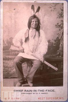 Chief Rain-in-the-Face, Lakota Sioux
