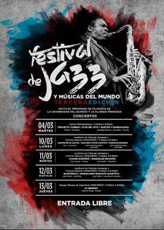 3er FESTIVAL DE JAZZ Y MÚSICAS DEL MUNDO on Behance
