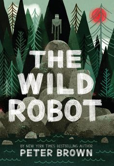 The Wild Robot by Peter Brown releases April 5, 2016