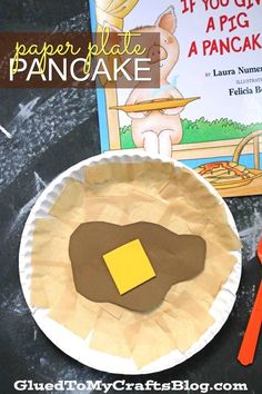 Paper Plate Pancake - Kid Craft Idea - If You Give A Pig A Pancake, storytime themed craft idea - Toddler Art Project DIY Toddler Art Projects, Toddler Crafts, Diy Crafts For Kids, Projects For Kids, Craft Ideas, Crafts Toddlers, Kids Food Crafts, Craft Projects, Letter P Crafts