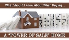 """What Should I Know About Buying a """"Power of Sale"""" Home"""
