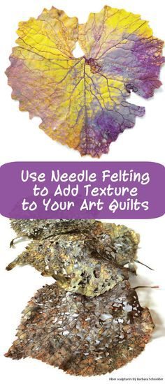Pump up the texture in your art quilts with 6 tips for machine needle felting from Barbara Schneider. Learn more >>