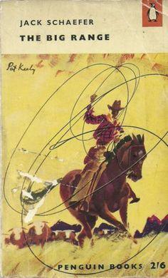 The Big Range. Jack Schaefer. Cover by Pat Keeley. #Got