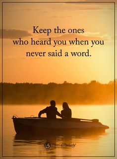 Keep the ones who heard you when you never said a word.  #powerofpositivity #positivewords  #positivethinking #inspirationalquote #motivationalquotes #quotes