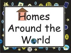 This powerpoint is an introduction to homes around the word with a focus on materials.   houses, wood, stone, mud, concrete, clay, bricks, straw, grass