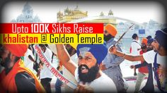 Sikhs Raise Khalistan Slogans At Golden Temple Before India Independence...