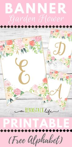 Floral Free Printable Alphabet Banner Floral Free Printable Alphabet Banner #birthdaybanner #flowerbanenr #floralbanner #freeprintables #floralparty #floralbirthdayparty #partybanners