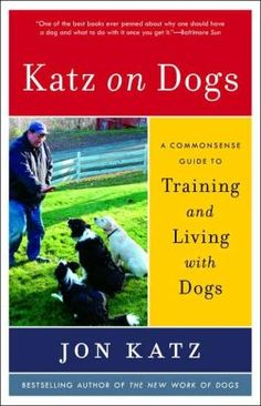 The Katz on Dogs dog training book answers all of the questions new dog owners usually have! See my favorite tips from the book...