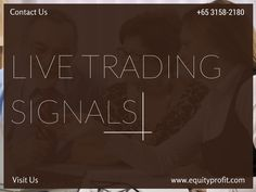Live Trading Signals for an Outstanding earning From you Forex, Stocks & Commodity Investment. www.equityprofit.com