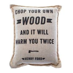 Balsam Fir Pillow with Henry Ford Quote