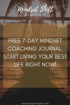 Ready to put limiting beliefs, doubt and fear behind you? Start living your best life right NOW and subscribe to CAJSpirituality.com to get a free 7-day e-coaching journal!