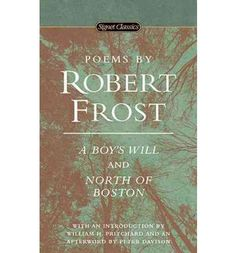 A Boy's Will and North of Boston (1990) by Robert Frost, Signet Classics edn