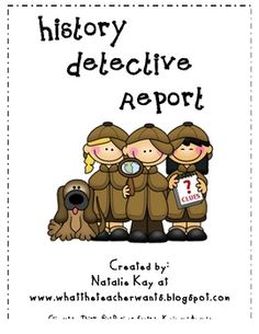 History detective reports ..free download grade 3+