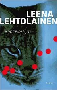 Henkivartija - Leena Lehtolainen Kansainvälisen trillerin piirteitä ammentava tiheä jännityskertomus, jossa kukkii myös ironia ja huumori.