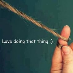 Love doing that thing [hair]