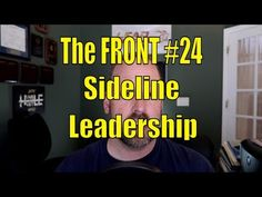 Wave hello to this awesome video! 👋 Sideline Leadership | The FRONT #24 | Mike Phillips / Leadership / Business / Football / Motivation https://youtube.com/watch?v=N6p3kCKKPgM