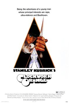 A Clockwork Orange (1971, Stanley Kubrick)