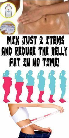 MIX JUST 2 ITEMS AND REDUCE THE BELLY FAT IN NO TIME!