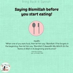 Saying bismillah before eating Islam Hadith, Islam Muslim, Islam Quran, Alhamdulillah, Prophet Muhammad Quotes, Quran Quotes, Muslim Quotes, Religious Quotes, Islamic Inspirational Quotes
