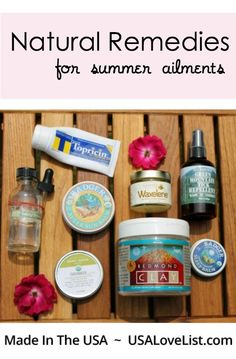 Natural remedies for summer ailments | made in USA