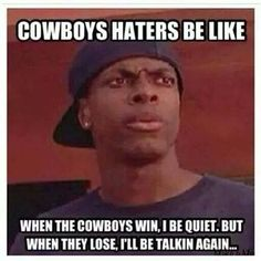 Chris Tucker on Cowboys haters. LOL this is sooooo true! Dallas Cowboys Football, Dallas Cowboys Haters Memes, Dallas Cowboys Quotes, Cowboys Win, Dallas Cowboys Pictures, Nfl Football Teams, Football Memes, Seahawks Cowboys, Eagles Memes