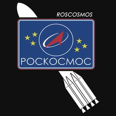 """Roscosmos -- Russian Federal Space Agency"" T-Shirts, Hoodies and other apparel and merchandise by Samuel Sheats on Redbubble. #roscosmos #space #rocket #russia #geek #science #nasa #cosmonaut #iss"