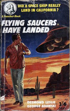 """scificovers: """"Flying Saucers Have Landed by Desmond Leslie and George Adamski. Cover art by Sam Peffer. Pulp Fiction, Science Fiction Books, Aliens And Ufos, Ancient Aliens, Roman, Sci Fi Comics, Alien Art, Flying Saucer, Cool Books"""