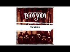 Egon Soda - Escápula [ Dadnos Precipicios ] - YouTube