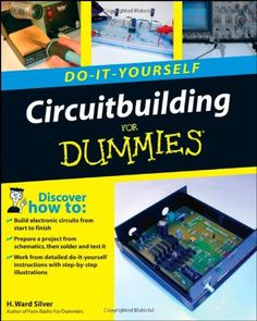 63 best makers electronics images on pinterest raspberries circuitbuilding do it yourself for dummies inside youll find the tools and techniques you need to build circuits with illustrated step by step solutioingenieria Gallery