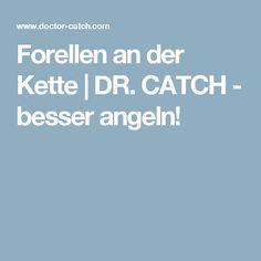 Forellen an der Kette | DR. CATCH - besser angeln!
