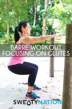 This Barre workout is focusing on your Glutes and is perfect for those with a foot injury.