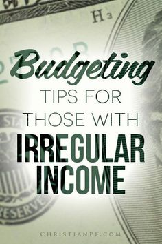 4 #budgeting tips for those with irregular income http://christianpf.com/budgeting-tips-irregular-income/