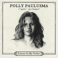 polly paulusma... scissors in my pocket...