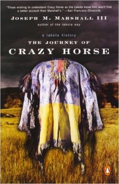 Amazon.fr - The Journey of Crazy Horse: A Lakota History - Joseph M. Marshall III - Livres