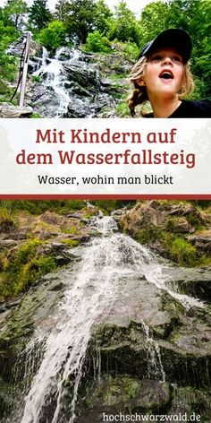 Hiking with children: On the Wasserfallsteig on the Feldberg you can have a perfect . Wandern mit Kindern: Auf dem Wasserfallsteig am Feldberg kann man Camping And Hiking, Camping Hacks, Waterfall Trail, Les Cascades, Black Forest, Cheap Travel, Outdoor Travel, Spring Break, Family Travel