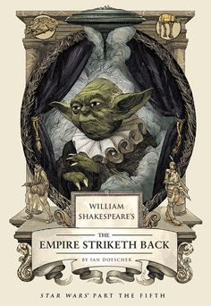 William Shakespeare and 'Star Wars' Meet Again in Ian Doescher's Second Book 'The Empire Striketh Back'