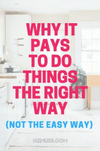 Do the right thing... NOT the easy thing.